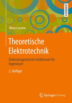 Theoretische Elektrotechnik von Leone,  Marco