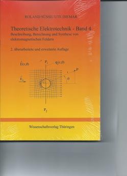Theoretische Elektrotechnik – Band 4 – 2 von Diemar,  Ute, Süsse,  Roland