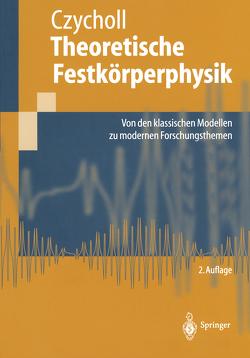 Theoretische Festkörperphysik von Czycholl,  Gerd