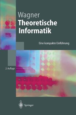 Theoretische Informatik von Wagner,  Klaus W.