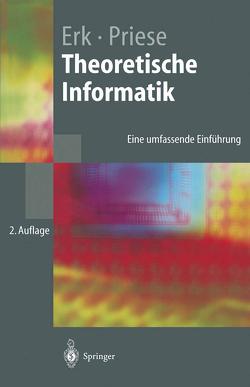 Theoretische Informatik von Erk,  Katrin, Priese,  Lutz