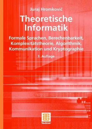 Theoretische Informatik von Hromkovic,  Juraj