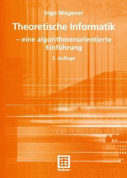Theoretische Informatik von Wegener,  Ingo