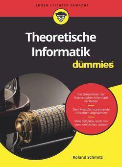 Theoretische Informatik für Dummies von Schmitz,  Roland