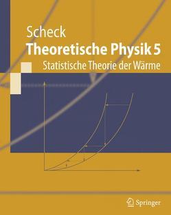 Theoretische Physik 5 von Scheck,  Florian