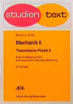 Theoretische Physik. Eine Einführung in die mathematische Naturbeschreibung von Jelitto,  Rainer J, Martienssen,  Werner