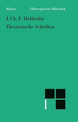Theoretische Schriften von Hölderlin,  Johann Christian, Kreuzer,  Johann