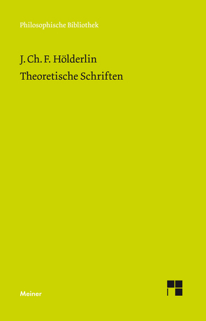 Theoretische Schriften von Hölderlin,  Johann Christian Friedrich, Kreuzer,  Johann