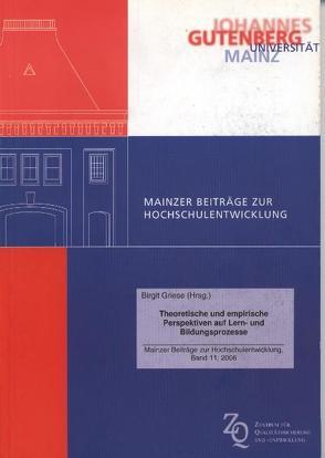 Theoretische und empirische Perspektiven auf Lern- und Bildungsprozesse von Griese,  Birgit