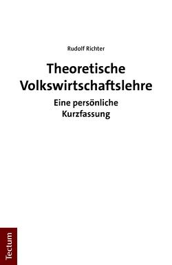 Theoretische Volkswirtschaftslehre von Richter,  Rudolf