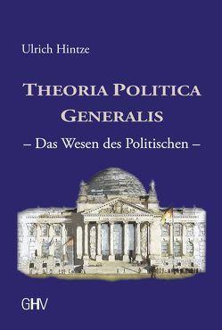 Theoria Politica Generalis von Hintze,  Ulrich