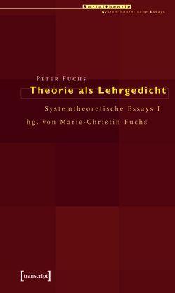 Theorie als Lehrgedicht von Fuchs,  Peter