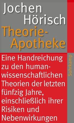 Theorie-Apotheke von Hoerisch,  Jochen