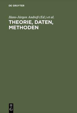 Theorie, Daten, Methoden von Andreß,  Hans-Jürgen, Huinink,  Johannes, Meinken,  Holger, Rumianek,  Dorothea, Sodeur,  Wolfgang, Sturm,  Gabriele