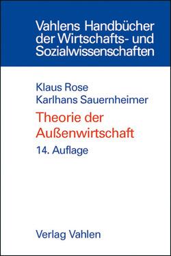 Theorie der Außenwirtschaft von Rose,  Klaus, Sauernheimer,  Karlhans