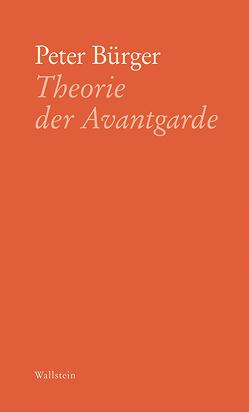Theorie der Avantgarde von Bürger,  Peter