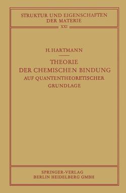 Theorie der Chemischen Bindung von Hartmann,  Hans