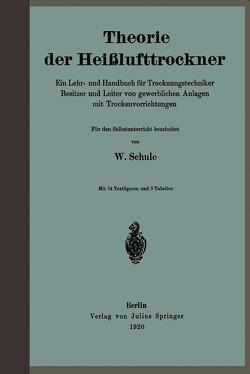 Theorie der Heißlufttrockner von Schüle,  W.