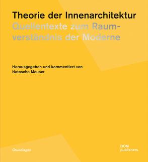 Theorie der Innenarchitektur von Meuser,  Natascha