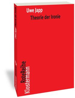 Theorie der Ironie von Japp,  Uwe