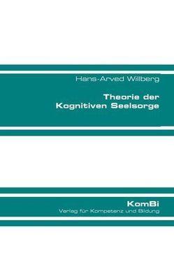 Theorie der Kognitiven Seelsorge von Willberg,  Hans-Arved