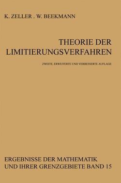 Theorie der Limitierungsverfahren von Beekmann,  W., Zeller,  Karl