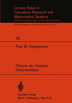 Theorie der linearen Dekomposition von Hagelschuer,  Paul B.
