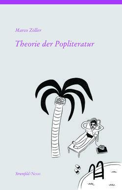Theorie der Popliteratur von Zöller,  Marco