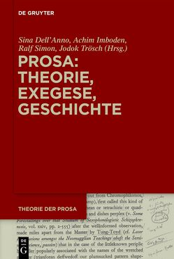 Theorie der Prosa / Prosa: Theorie, Exegese, Geschichte von Dell'Anno,  Sina, Imboden,  Achim, Trösch,  Jodok