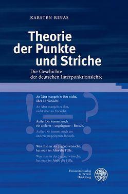 Theorie der Punkte und Striche von Rinas,  Karsten