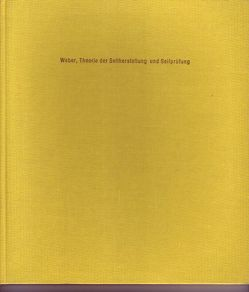 Theorie der Seilherstellung und Seilprüfung von Weber,  Wolfgang