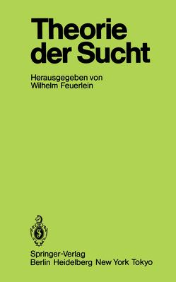 Theorie der Sucht von Feuerlein,  Wilhelm