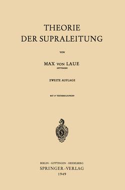 Theorie der Supraleitung von Laue,  Max v.