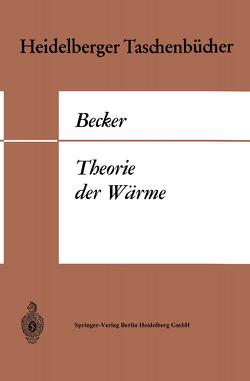 Theorie der Wärme von Becker,  Richard