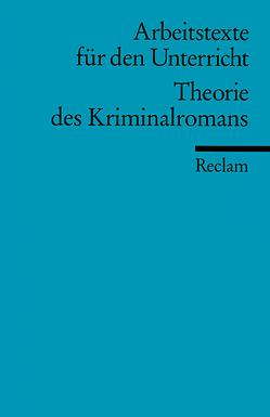 Theorie des Kriminalromans von Finckh,  Eckhard
