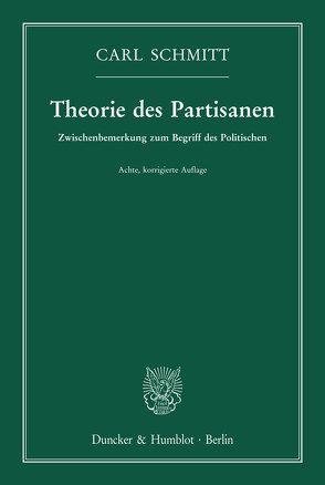 Theorie des Partisanen. von Schmitt,  Carl