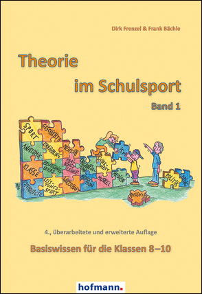 Theorie im Schulsport – Band 1 von Bächle,  Frank, Frenzel,  Dirk