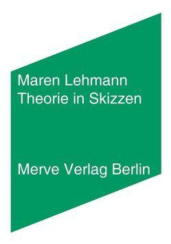 Theorie in Skizzen von Lehmann,  Maren