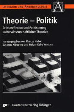 Theorie – Politik von Hahn,  Marcus, Klöpping,  Susanne, Kube Ventura,  Holger