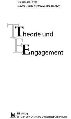 Theorie und Engagement von Müller-Doohm,  Stefan, Ulrich,  Günter