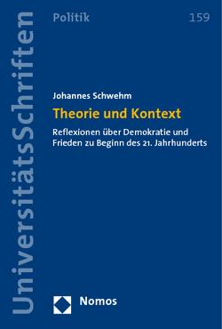 Theorie und Kontext von Schwehm,  Johannes