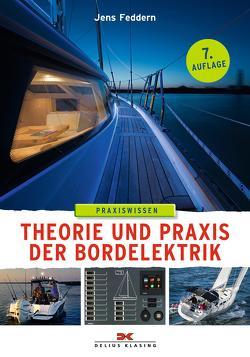 Theorie und Praxis der Bordelektrik von Feddern,  Jens
