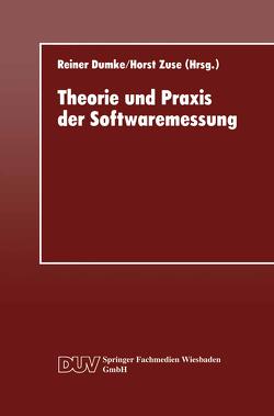 Theorie und Praxis der Softwaremessung von Dumke,  Reiner