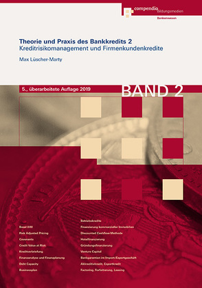 Theorie und Praxis des Bankkredits 2 von Lüscher-Marty,  Max