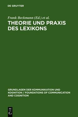 Theorie und Praxis des Lexikons von Beckmann,  Frank, Heyer,  Gerhard