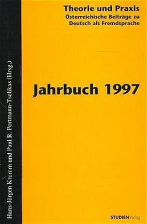 Theorie und Praxis – Österreichische Beiträge zu Deutsch als Fremdsprache 1, 1997 von Krumm,  Hans-Juergen, Universität Graz,  Universität