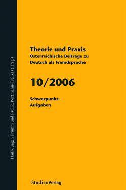 Theorie und Praxis – Österreichische Beiträge zu Deutsch als Fremdsprache 10, 2006 von Krumm,  Hans-Juergen, Universität Graz
