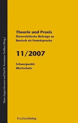 Theorie und Praxis – Österreichische Beiträge zu Deutsch als Fremdsprache 11, 2007 von Krumm,  Hans-Juergen, Universität Graz