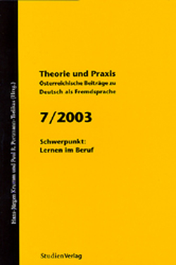 Theorie und Praxis – Österreichische Beiträge zu Deutsch als Fremdsprache 7, 2003 von Krumm,  Hans-Juergen, Universität Graz