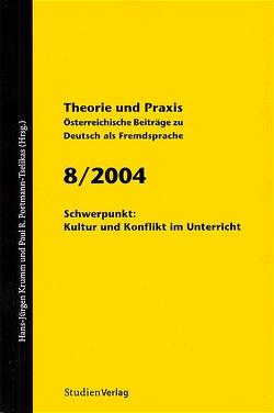 Theorie und Praxis – Österreichische Beiträge zu Deutsch als Fremdsprache 8, 2004 von Krumm,  Hans-Juergen, Universität Graz